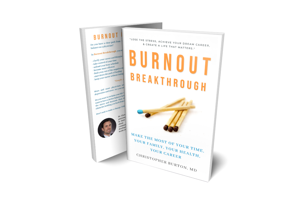 Burnout Breakthrough: Make the Most of Your Time, Your Family, Your Health, Your Career